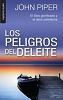 LOS PELIGROS DEL DELEITE Bolsillo T. rustica - Piper, John
