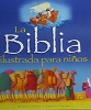 BIBLIA ILUSTRADA PARA NINOS T. dura - James, Bethan