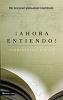 AHORA ENTIENDO!, HERMENEUTICA BIBLICA - Jaramillo C., Luciano