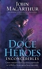 DOCE HEROES INCONCEDIBLES - MacArthur, John