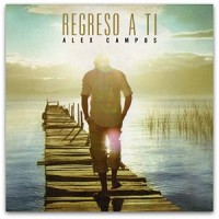 CD. REGRESO A TI - Alex Campos