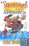 SOBREVIVIENDO LA ADOLESCENCIA  - Burns, Jim