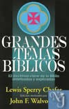 GRANDES TEMAS BIBLICOS  - Chafer, Lewis Sperry