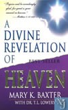A DIVINE REVELATION OF HEAVEN  - Baxter, Mary K.