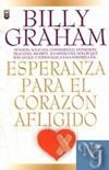 ESPERANZA PARA EL CORAZON AFLIGIDO  - Graham, Billy