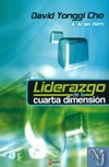 LIDERAZGO DE CUARTA DIMENSION  - Yonggi Cho, David