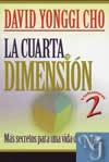 CUARTA DIMENSION VOL. 2, LA  - Yonggi Cho, David